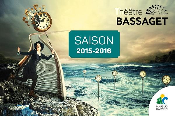 Saison 2015-16 Théatre Bassaget